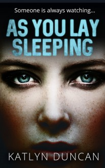 As You Lay Sleeping - Katlyn Duncan