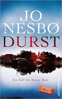 Durst: Kriminalroman (Ein Harry-Hole-Krimi, Band 11) - Jo Nesbø,Günther Frauenlob