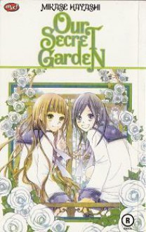 Our Secret Garden - Mikase Hayashi