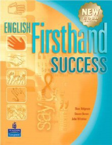 English Firsthand Success, Gold Edition [With CD (Audio)] - Marc Helgesen, John Wiltshier, Steven Brown