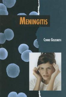 Meningitis - Connie Goldsmith