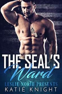 The SEAL's Ward - Leslie North