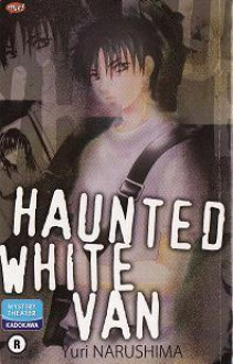 Haunted White Van - Yuri Narushima