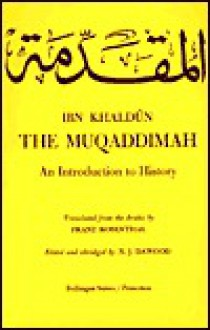 The Muqaddimah: An Introduction to History. (Abridged Edition) - ابن خلدون, Franz Rosenthal, N. Dowood