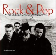 Rock & Pop: Een halve eeuw geschiedenis - Michael Heatley
