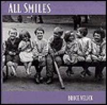 All Smiles - Bruce Velick