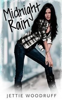 Midnight Rain - Jettie Woodruff
