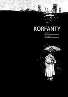 Korfanty - Krzysztof Wyrzykowski, Sławomir Zajączkowski