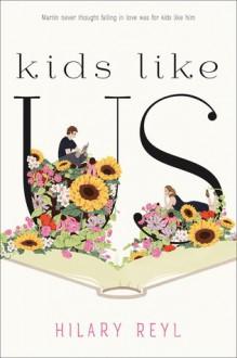 Kids Like Us - Hilary Reyl