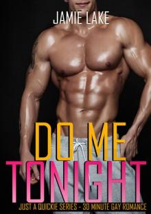 Do Me, Tonight - Jamie Lake