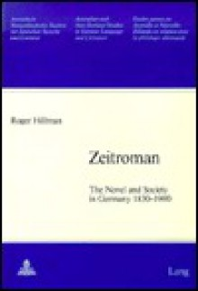 Zeitroman: The Novel and Society in Germany 1830-1900 - Roger Hillman