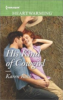 His Kind of Cowgirl - Karen Rock