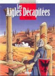 Les aigles décapitées, Tome 12 - L'esclave - Jean-Charles Kraehn, Michel Pierret