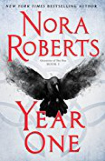 Year One: Chronicles of The One, Book 1 - -Brilliance Audio on CD Unabridged-,Nora Roberts,Julia Whelan