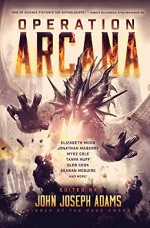 Operation Arcana (BAEN) - John Joseph Adams