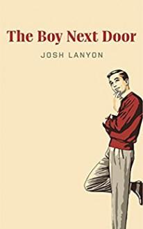 The Boy Next Door: A Short Story - Josh Lanyon