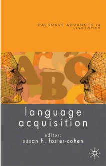 Language Acquisition - Susan H. Foster-Cohen
