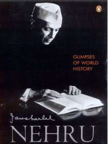 Glimpses of World History - Jawaharlal Nehru