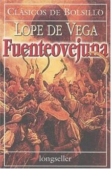 Fuenteovejuna - Lope de Vega, J. Aurelio Herrera