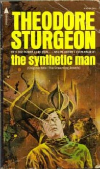 The Synthetic Man - Theodore Sturgeon