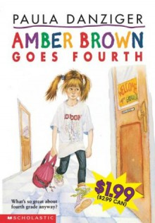 Amber Brown Goes Fourth - Paula Danziger,Tony Ross,Jacqueline Rogers
