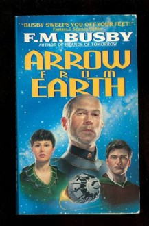 Arrow from Earth - F.M. Busby