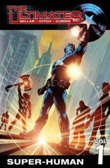 Ultimates: Super-Human 1 - Mark Millar,Brian Hitch