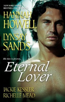 Eternal Lover - Lynsay Sands, Hannah Howell, Jackie Kessler, Richelle Mead