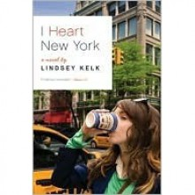 I Heart New York (I Heart, #1) - Lindsey Kelk