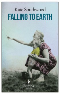 Falling to Earth - Kate Southwood