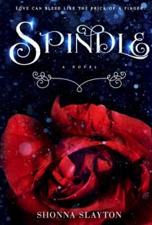 Spindle (English Edition) - Shonna Slayton