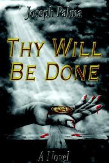 Thy Will Be Done - Joseph Palma