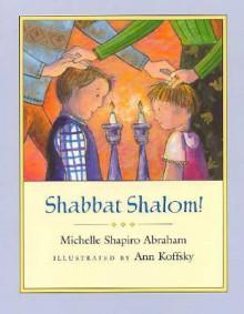Shabbat Shalom! - Michelle Shapiro Abraham