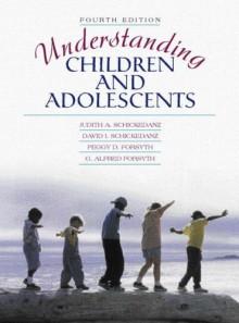 Understanding Children and Adolescents - Judith A. Schickedanz