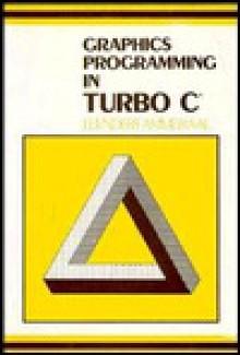 Graphics Programming in Turbo C - Leendert Ammeraal