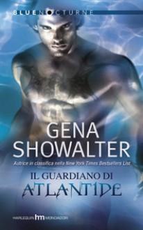Il guardiano di Atlantide - Gena Showalter