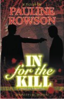 In For The Kill - Pauline Rowson