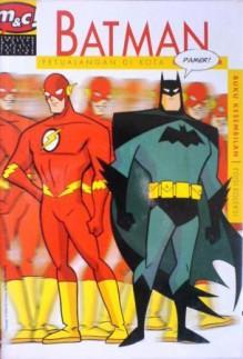 Batman: Petualangan Di Kota Gotham, Buku Kesembilan - Ty Templeton, Scott Peterson