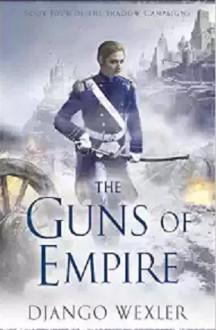 The Guns of Empire - Django Wexler