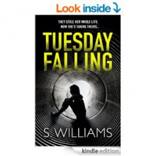 Tuesday Falling - Paul S. Williams