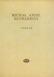 Poezje - Leopold Staff, Michał Anioł Buonarroti