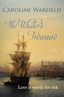The Whaler's Treasure - Caroline Warfield