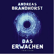 Das Erwachen - HörbucHHamburg HHV GmbH, Richard Barenberg, Andreas Brandhorst