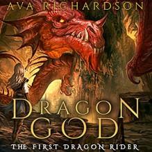 Dragon God - Ava Richardson
