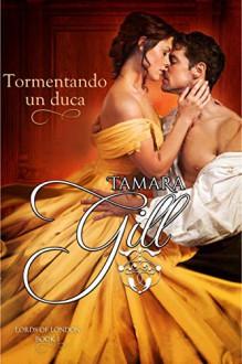 Tormentando un duca - Tania Filì