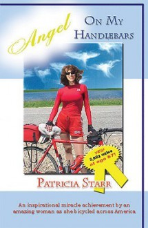 Angel on My Handlebars - Patti Starr