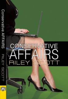 Conservative Affairs - Riley Scott