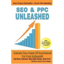 SEO & PPC Unleashed - Matthew Lewis, Ryan Harper