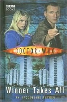 Doctor Who: Winner Takes All - Jacqueline Rayner