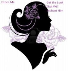Entice Me (Get the Look That Will Enchant Him) - Carmen Monique